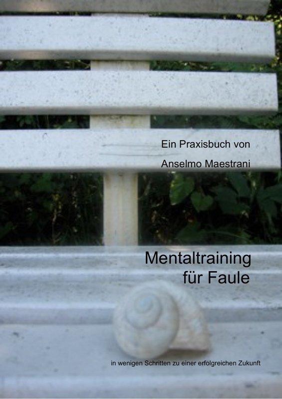 Mentaltraining für Faule